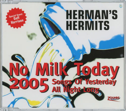 Herman's Hermits - No Milk Today 2005 [Single]