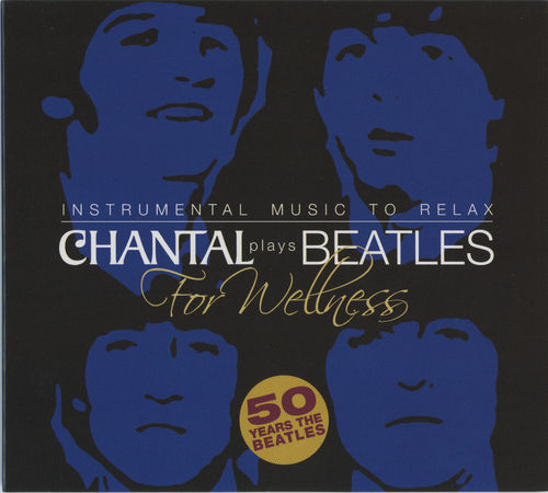 CHANTAL plays Beatles For Wellness